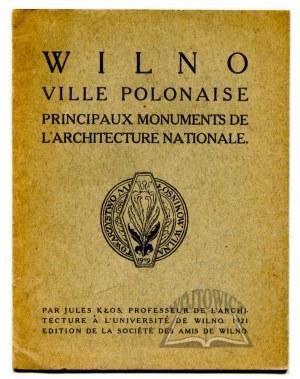 KŁOS Jules (Juliusz), Wilno. Ville Polonaise.
