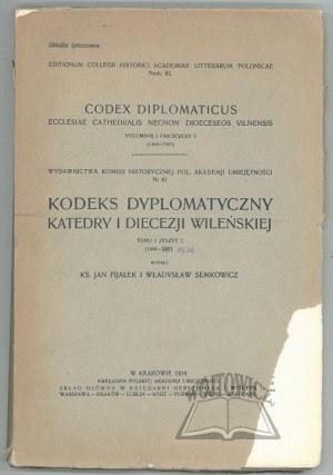 KODEKS Dyplomatyczny Katedry i Diecezji Wileńskiej.