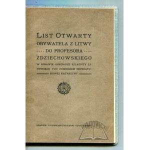 LIST otwarty obywatela z Litwy do profesora Zdziechowskiego.