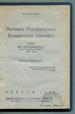 MILLER Antoni, Pierwsza Porozbiorowa Konspiracja Litewska.