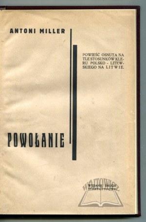 MILLER Antoni, Powołanie.
