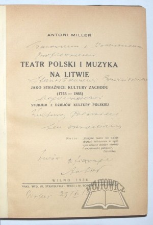 MILLER Antoni, Teatr i muzyka na Litwie.