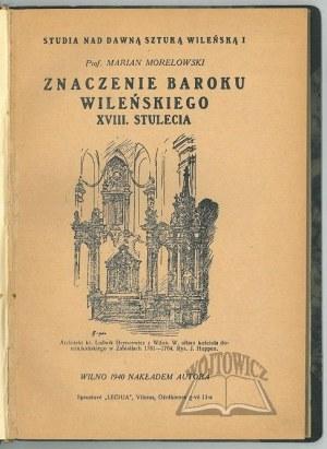 MORELOWSKI Marian, Znaczenie baroku wileńskiego XVIII stulecia.