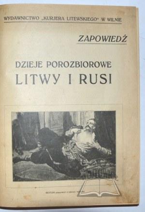 MOŚCICKI Henryk, Dzieje porozbiorowe Litwy i Rusi.
