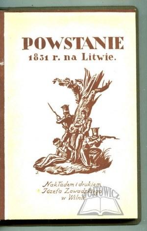 MOŚCICKI Henryk, Powstanie 1831 roku na Litwie. Wspomnienia uczestników.