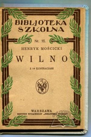 MOŚCICKI Henryk, Wilno.
