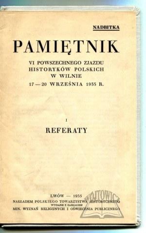 PAMIĘTNIK VI Powszechnego Zjazdu Historyków Polskich w Wilnie 17 - 20 września 1935 r.