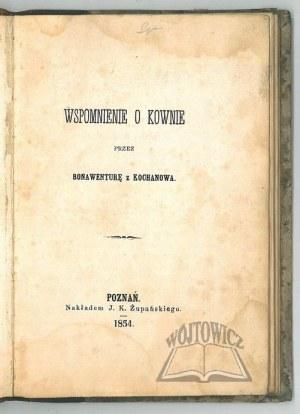 (POTOCKI Leon), Wspomnienie o Kownie przez Bonawenurę z Kochanowa.