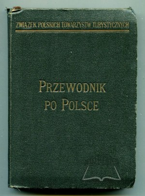 PRZEWODNIK po Polsce w 4 tomach.