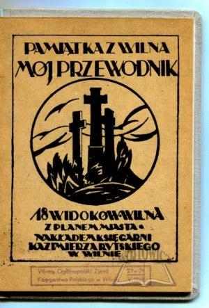 SANKOWSKI P., Pamiątka z Wilna. Mój przewodnik.