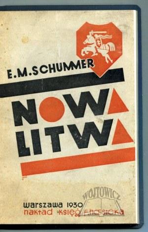 SCHUMMER Eugeniusz M., Nowa Litwa.