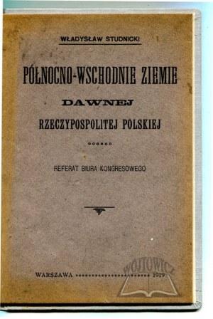 STUDNICKI Władysław, Północno - wschodnie ziemie dawnej Rzeczypospolitej Polskiej.