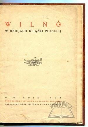 WILNO w dziejach książki polskiej.