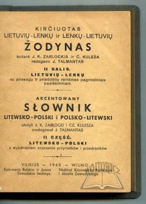 ZABŁOCKI J. K., Kulesza Cz., Akcentowany słownik polsko-litewski i litewsko polski.