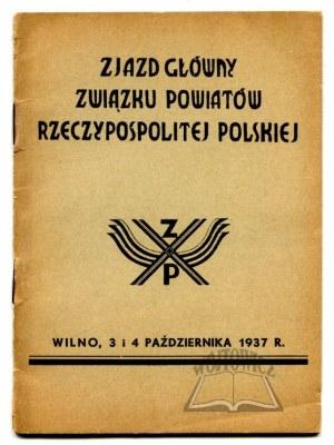 ZJAZD Główny Związku Powiatów Rzeczypospolitej Polskiej w Wilnie.