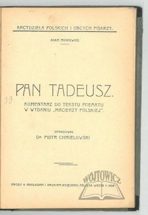 CHMIELOWSKI Piotr, Pan Tadeusz. Komentarz do tekstu poematu w wydaniu