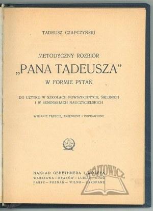 CZAPCZYŃSKI Tadeusz, Metodyczny rozbiór