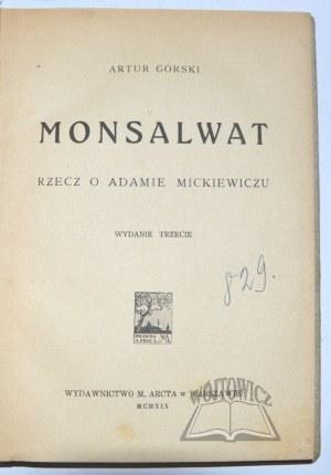 GÓRSKI Artur, Monsalwat. Rzecz o Adamie Mickiewiczu.