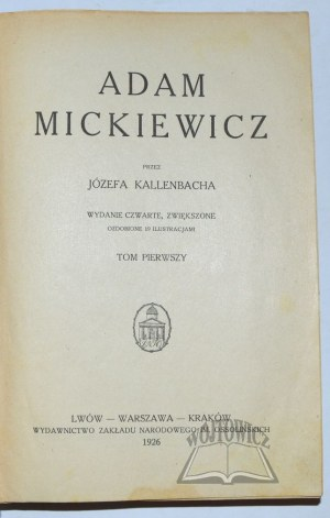 KALLENBACH Józef, Adam Mickiewicz.