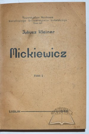 KLEINER Juliusz, Mickiewicz.