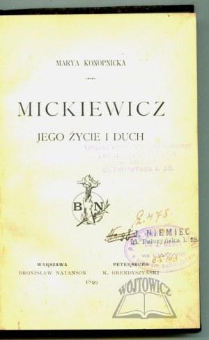 KONOPNICKA Marya, Mickiewicz. Jego życie i duch.
