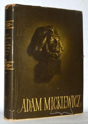 MICKIEWICZ Adam. Księga pamiątkowa w stulecie śmierci poety.