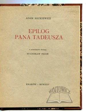 MICKIEWICZ Adam, Epilog Pana Tadeusza.