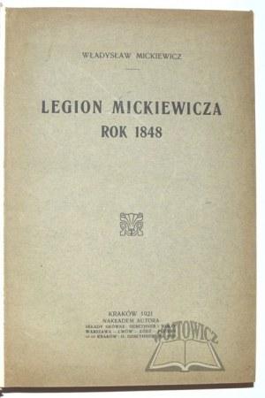 MICKIEWICZ Władysław, Legion Mickiewicza. Rok 1848.