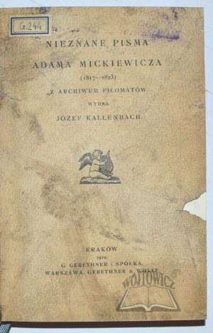 (MICKIEWICZ)., Nieznane pisma Adama Mickiewicza (1817 - 1823).