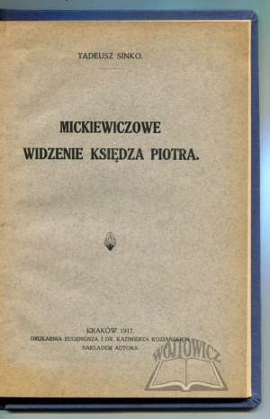 SINKO Tadeusz, Mickiewiczowe widzenie księdza Piotra.