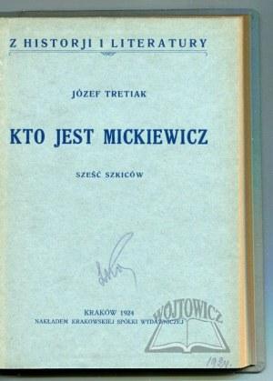 TRETIAK Józef, Kto jest Mickiewicz.