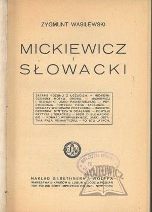 WASILEWSKI Zygmunt, Mickiewicz i Słowacki.