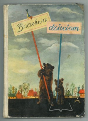 (BRZECHWA Jan), Brzechwa Dzieciom.