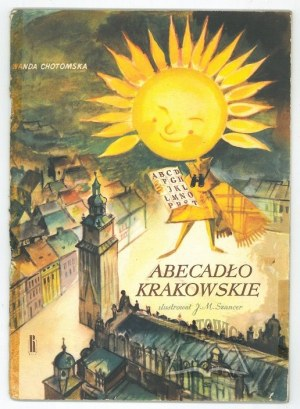 CHOTOMSKA Wanda, Abecadło krakowskie.