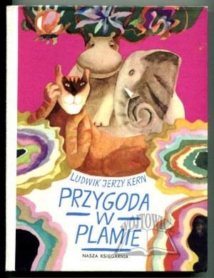 KERN Ludwik Jerzy, Przygoda w plamie.