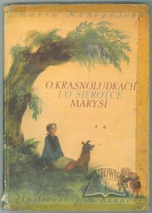 KONOPNICKA Maria., O krasnoludkach i o sierotce Marysi.