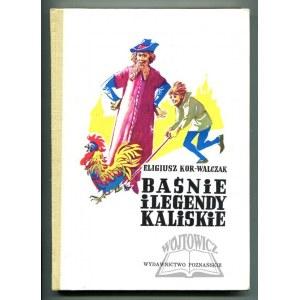 KOR - Walczak Eligiusz, Baśnie i legendy kaliskie.