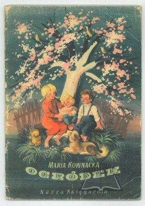 KOWNACKA Maria, Ogródek.