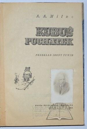MILNE A.[lan] A.[lexander], Kubuś Puchatek.