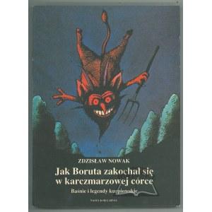 NOWAK Zdzisław, Jak Boruta zakochał się w karczmarzowej córce. Baśnie i legendy kurpiowskie.
