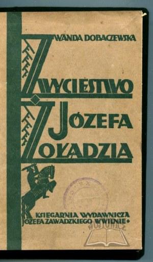 DOBACZEWSKA Wanda, Zwycięstwo Józefa Żołądzia.