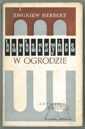 HERBERT Zbigniew, Barbarzyńca w ogrodzie.