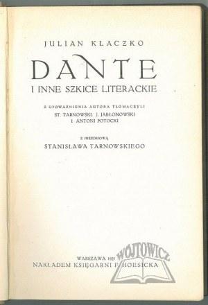 KLACZKO Julian, Dante i inne szkice literackie.