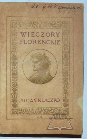 KLACZKO Julian, Wieczory florenckie.
