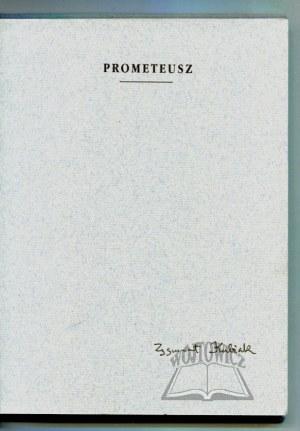 KUBIAK Zygmunt, Prometeusz.
