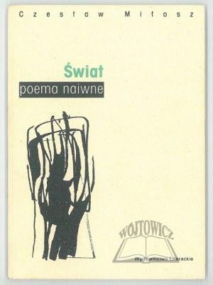 MIŁOSZ Czesław, Świat (Poema naiwne).