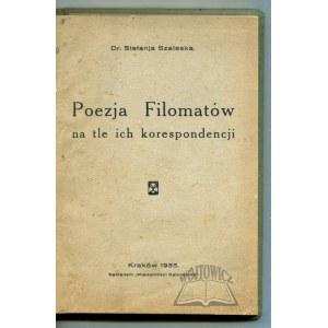 SZALESKA Stefanja, Poezja Filomatów na tle ich korespondencji.