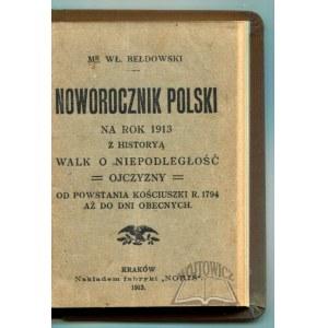 BEŁDOWSKI Władysław, Noworocznik Polski na rok 1913.