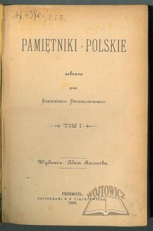 BRONIKOWSKI Ksawery, Pamietniki polskie.