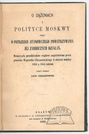 CHRZANOWSKI Leon, O dążeniach i polityce Moskwy